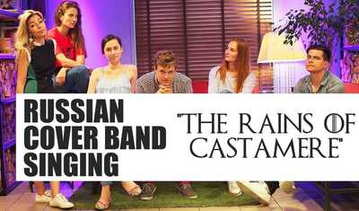 "Russians singing ""The Rains Of Castamere"" (OST Game Of Thrones)"