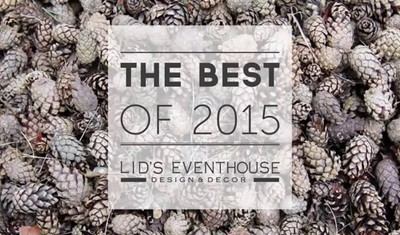 The best of 2015 by LID'S EVENTHOUSE