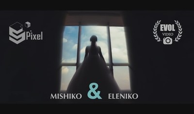 Mishiko & Eleniko 8.08.14: wedding story  [short film ]